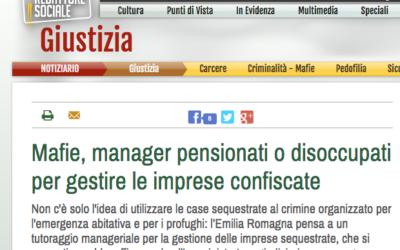 Mafie, manager pensionati o disoccupati per gestire le imprese confiscate