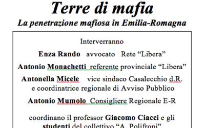 Terre di mafia. La penetrazione mafiosa in Emilia-Romagna
